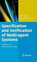 Specification and Verification of Multi-agent Systems Front Cover