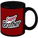 Mug For Brother - HomeSoGood Super Brother Black Ceramic Coffee Mug - 325 Ml