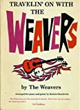 img - for Travelin' on with the Weavers book / textbook / text book