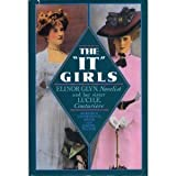 img - for The It Girls: Lucy, Lady Duff Gordon, the Couturiere Lucile, and Elinor Glyn, Romantic Novelist by Etherington-Smith Meredith Etherington-Smith Pilcher J. (1987-04-01) Hardcover book / textbook / text book