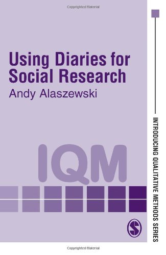 Using Diaries for Social Research (Introducing Qualitative Methods series)