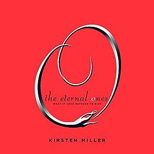 The Eternal Ones Audiobook