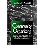 img - for Community Organizing: Building Social Capital as a Development Strategy [Paperback] [1998] (Author) Ross J. Gittell, Avis Vidal book / textbook / text book