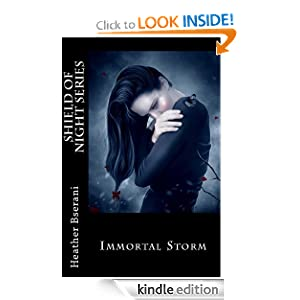 Kindle Book Bargains: Immortal Storm (Shield of Night), by Heather Bserani. Publisher: Brother Maynard Publishing (April 5, 2012)