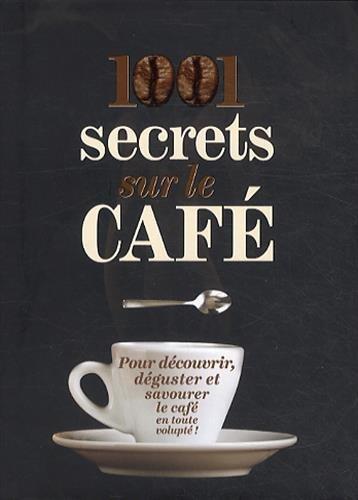 1001-secrets-sur-le-caf