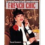 Susan Sommers French Chic: How to Dress Like a Frenchwoman
