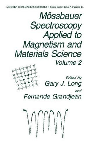 Mössbauer Spectroscopy Applied To Magnetism And Materials Science (Modern Inorganic Chemistry)