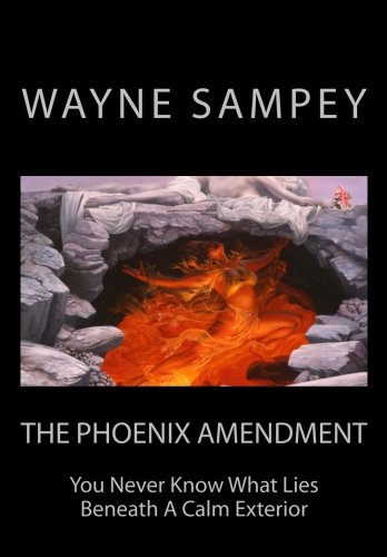 The Phoenix Amendment: The Balance Of Power Series (Volume 1)