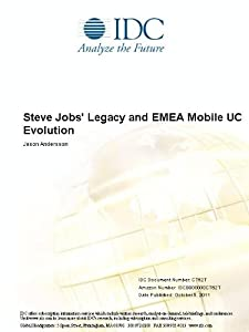 Steve Jobs' Legacy and EMEA Mobile UC Evolution Jason Andersson