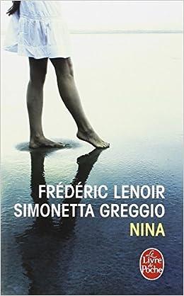 Nina de Simonetta Greggio et Lenoir Frédéric