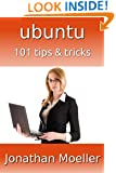 Ubuntu: 101 Tips & Tricks