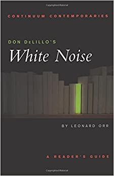 White Noise: Text and Criticism