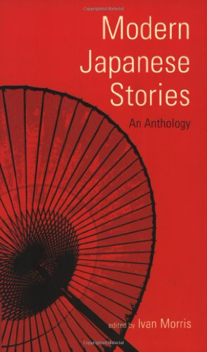 Modern Japanese Stories: An Anthology (Classics of Japanese Literature)