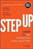 Step Up: Lead in Six Moments that Matter