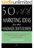 50 Marketing Ideas for the Handmade Crafts Business