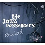 echange, troc The Jazz Passengers - Re-United