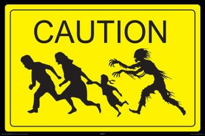 Zombie Caution Sign Art Print Poster - 24x36