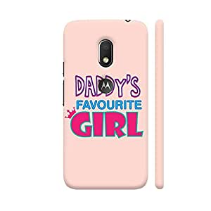 Colorpur Daddy's Favourite Girl Designer Mobile Phone Case Back Cover For Motorola Moto G4 Play with hole for logo | Artist: Dolly P