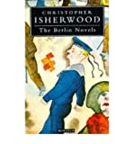 Berlin Novels (0749397020) by Christopher Isherwood