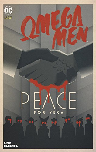 Peace for Vega. Omega Men: 2