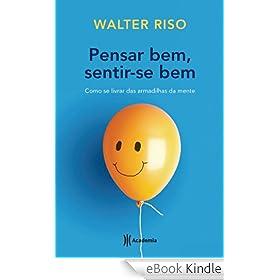Amazon.com.br eBooks Kindle: Pensar bem, sentir-se bem