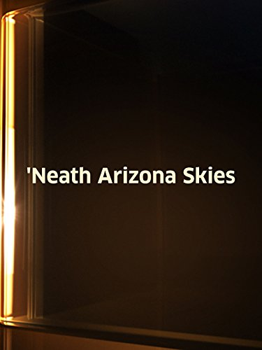 Neath Arizona Skies