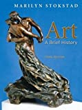 Art: A Brief History -- Third 3rd Edition
