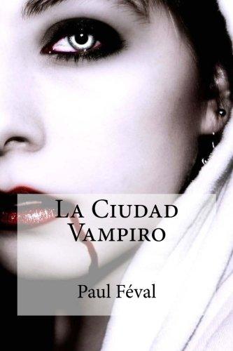 La Ciudad Vampiro descarga pdf epub mobi fb2