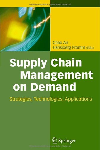 Supply Chain Management on Demand: Strategies and Technologies, Applications