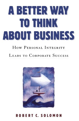 A Better Way to Think About Business: How Personal...