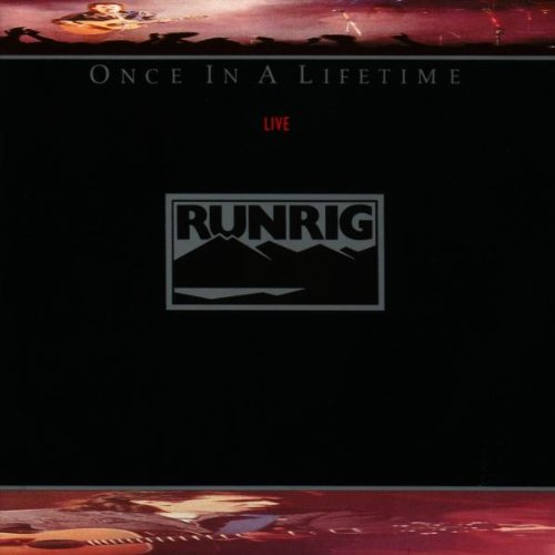 Once in a Lifetime Runrig Live
