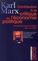 """Contribution à la critique de l'économie politique : Introduction à la critique de l'économie politique dite """"de 1857"""""""