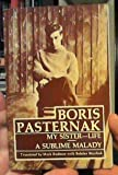 My sister--life and A sublime malady (088233784X) by Pasternak, Boris Leonidovich
