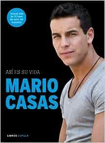 Mario Casas. As es su vida: 9788448069971: Amazon.com: Books