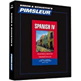 Pimsleur Spanish Level 4 CD: Learn to Speak and Understand Latin American Spanish with Pimsleur Language Programs