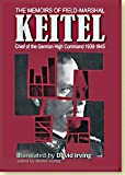The Memoirs of Field Marshal Keitel: Chief of the German High Command 1938-1945