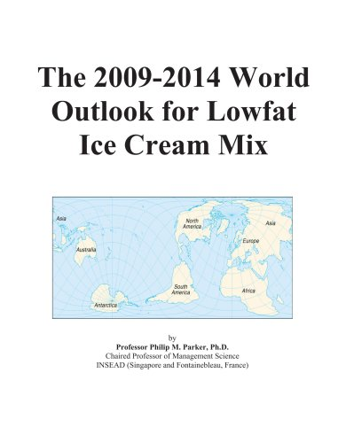 The 2009-2014 World Outlook for Lowfat Ice Cream Mix
