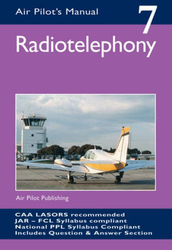 Radiotelephony (Air Pilot's Manual)