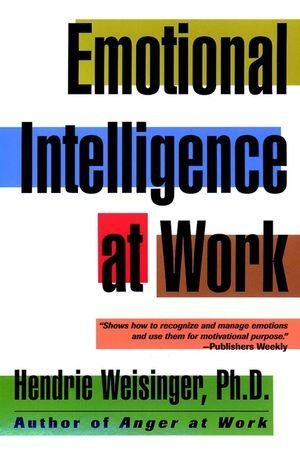 Emotional Intelligence at Work: The Untapped Edge for...