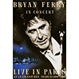 Bryan Ferry : In Concert - Live At Le Grand Rex
