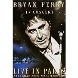 echange, troc Bryan Ferry : In Concert - Live At Le Grand Rex