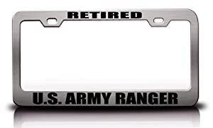 RETIRED U.S. ARMY RANGER Careers Professions Metal License Plate Frame Tag Holder Chrome