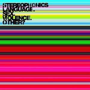 Stereophonics - Language,  Sex,Violence,  Other? - Zortam Music