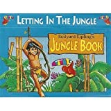 Letting in the Jungle (World of Jungle Books) (0804566402) by Kipling, Rudyard