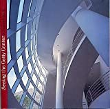 img - for Seeing the Getty Center A Souvienir Book book / textbook / text book