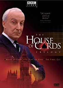 House of Cards Trilogy (House of Cards / To Play the King / The Final Cut)