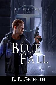 Blue Fall by B. B. Griffith ebook deal