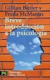 img - for Breve introduccion a la psicologia / Brief Introductory Psychology (El Libro De Bolsillo) (Spanish Edition) book / textbook / text book