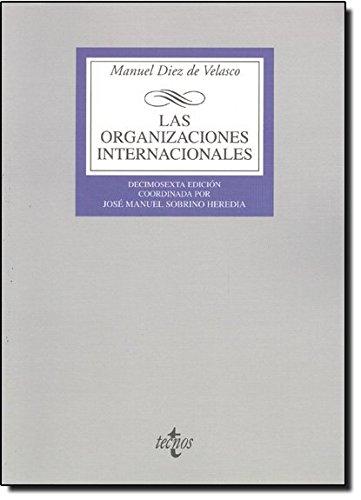 Las organizaciones internacionales (Derecho - Biblioteca Universitaria De Editorial Tecnos)
