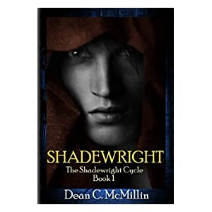 Shadewright (Shadewright Cycle BOOK ONE 1)